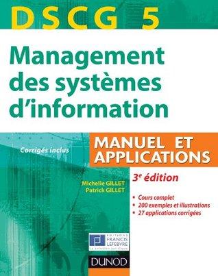 DSCG 5 - Management des systèmes d'information - 3e édition : Manuel et Applications (DSCG 5 - Management des systèmes d'information - DSCG 5 t. 1)