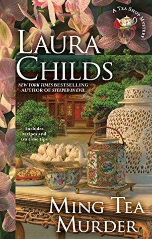 Ming Tea Murder Tea Shop Mystery 16 By Laura Childs