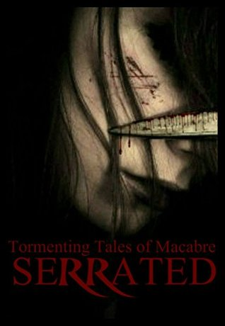Serrated Tales of the Macabre