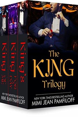 The King Trilogy Boxed Set (The King Trilogy, #1-3) by Mimi Jean Pamfiloff