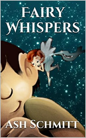 Fairy Whispers: Rhyming Illustrated Children's Picture Book
