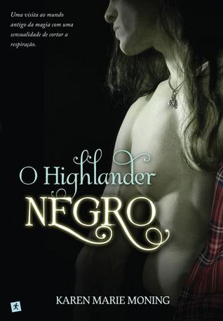 O Highlander Negro by Karen Marie Moning