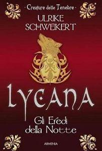 Lycana (Gli Eredi della Notte, #2)