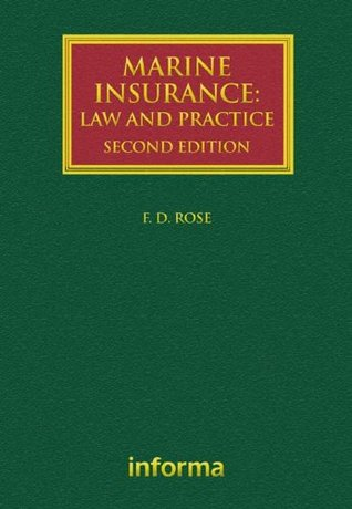 Marine Insurance: Law and Practice