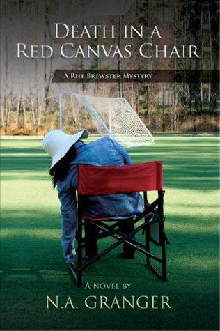 Death In A Red Canvas Chair (Rhe Brewster #1)