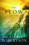 The Flow of the Psalms: Discovering Their Structure and Theology