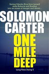 One Mile Deep (Long Time Dying #2)