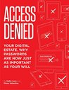Your Digital Estate:: Why Passwords Are As Important As Your Will