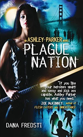 Plague Nation by Dana Fredsti
