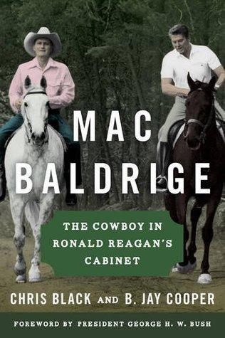 Mac Baldrige: The Cowboy in Ronald Reagan's Cabinet