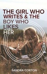 The Girl who Writes and the Boy who Likes her