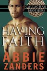 Having Faith by Abbie Zanders