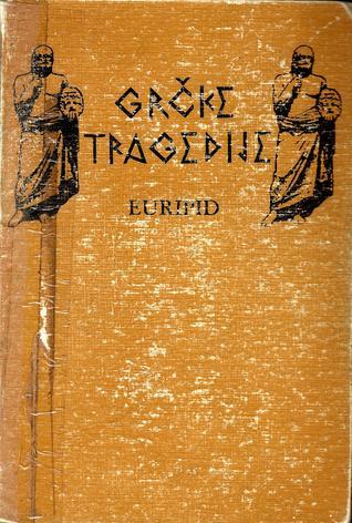 Grčke tragedije II - Euripid