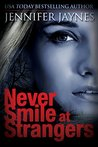 Never Smile at St...