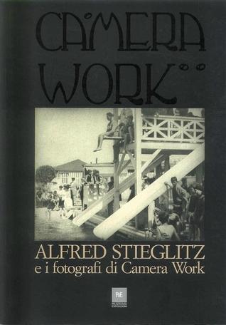 Alfred Stieglitz e i fotografi di Camera Work