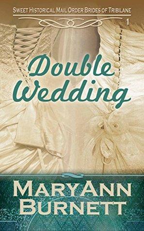 Double Wedding: Sweet Historical