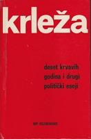 Deset krvavih godina i drugi politički eseji