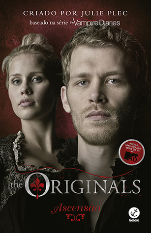 Ascensão (The Originals #1)