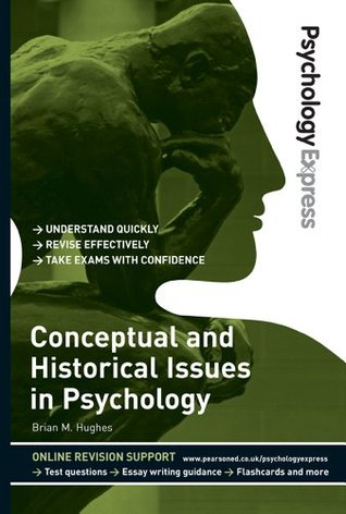 Psychology Express: Conceptual and Historical Issues in Psychology