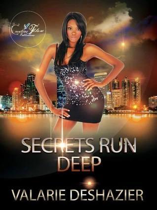 Secrets Run Deep