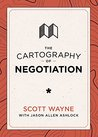 The Cartography of Negotiation (The Cartography Series)