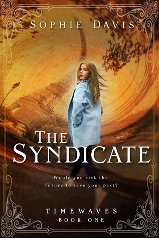 The Syndicate (Timewaves, #1)