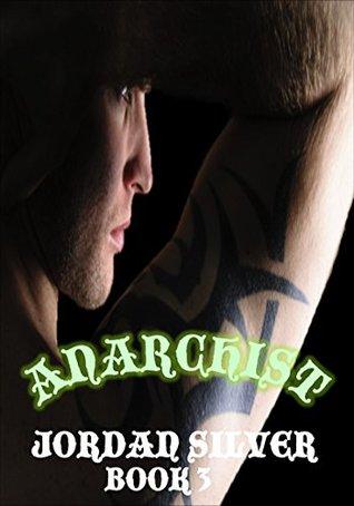 Anarchist: Book 3 (Anarchist Season One #3)