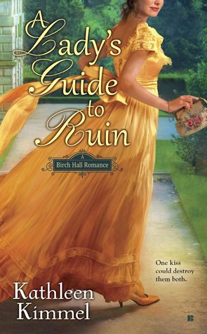 A Ladys Guide to Ruin (Birch Hall Romanc...