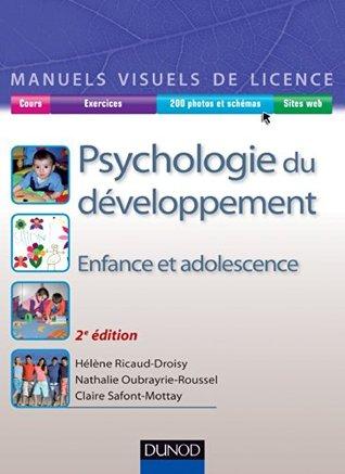 Manuel visuel de psychologie du développement - 2ed : Enfance et adolescence