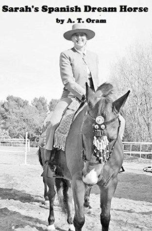 Sarah's Spanish Dream Horse
