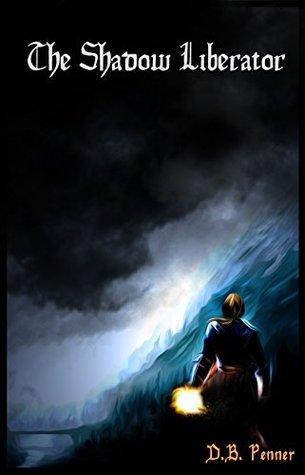 The Shadow Liberator (Heroes of Gammalgard, #2)