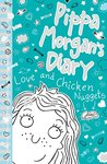 Pippa Morgan's Diary 2: Love and Chicken Nuggets