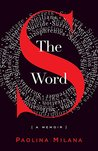 The S Word: A Memoir About Secrets
