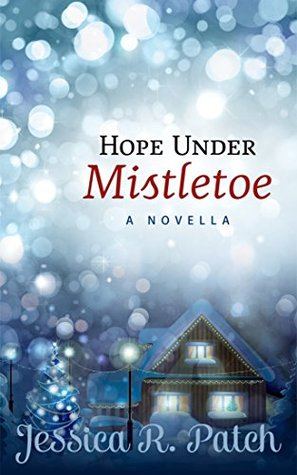 Hope Under Mistletoe (Seasons of Hope #1)