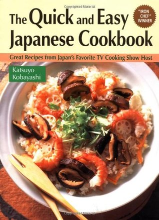 Quick & Easy Japanese Cookbook by Katsuyo Kobayashi