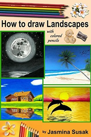 How to draw Landscapes: with Colored Pencils in realistic style for beginner to intermediate artist, step-by-step tutorials, How to Draw Nature, Learn to Draw lifelike Landscape, Sunset, Sea, Trees