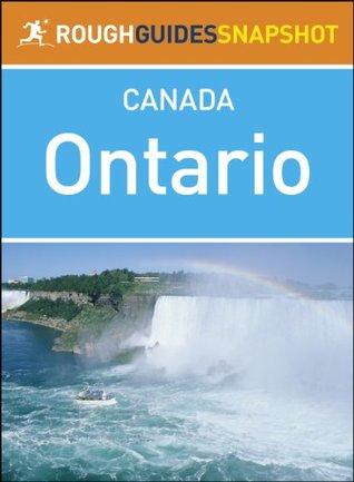 Ontario Rough Guides Snapshot Canada (includes Niagara Falls, Ottawa, Lake Huron, Manitoulin Island, Severn Sound, the Muskoka Lakes and Algonquin Provincial Park)