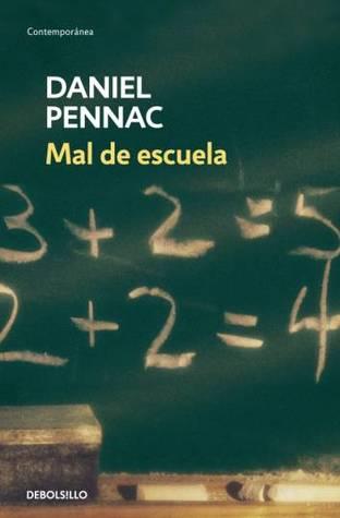Mal de escuela par Daniel Pennac, Manuel Serrat Crespo
