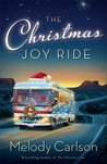 The Christmas Joy Ride by Melody Carlson