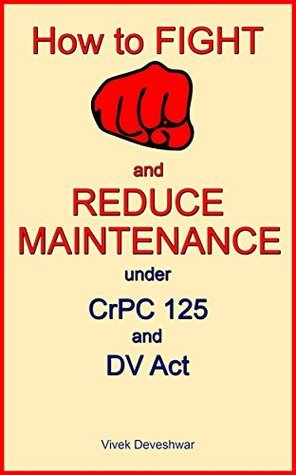 How to Fight and Reduce Maintenance under CrPC 125 and DV Act