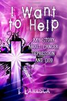 I Want to Help by T. Laresca