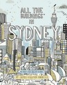 All the Buildings in Sydney (That I've Drawn So Far)