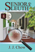 Seniors Sleuth (Winston Wong Cozy Mystery, #1) by J.J. Chow
