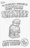 The Melancholic Adventures of Captain Sadness!
