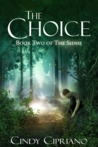 The Choice (The Sidhe, #2)
