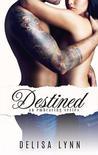 Destined (Embracing, #3)
