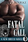 Fatal Call (New Breeds #4)