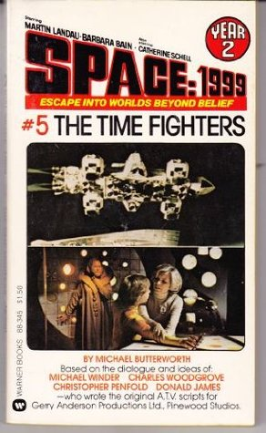 The Time Fighters (Space: 1999, #16)