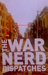 The War Nerd Dispatches
