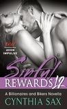 Sinful Rewards 12 by Cynthia Sax